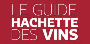 3 nouvelles étoiles au Guide Hachette des Vins 2021